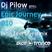 Dj Pilow - Epic Journey 010 (John Feel Guestmix)