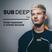 Sub Deep 014 w/ Steven Mc Adam