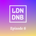 THE LONDON DRUM AND BASS SHOW: EPISODE #6