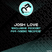 Exclusive Podcast For Naeba Records By JOSH LOVE (NRP001).
