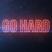GO HARD BANGERS AND MASH MIX