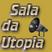 SALA DA UTOPIA  - Radio Program  JAZZ / PROG / Avantgarde