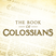 The Book of Colossians   Week 1: The Supremacy of Jesus