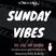 GIRLS-LIKE RADIO PRESENTS: SUNDAY VIBES