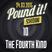 The Fourth Kind - Pound it! Show #10