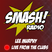 SMASH RADIO - Live From The Clubs - Friday 21st February 2014