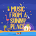 Music From A Sunny Place - MagicFeast 12/11/14