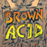 DMC & Trouble In Mind Present: Brown Acid II (CD Mix)