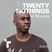 Twenty Nothings with Muyiwa Adigun - 25 March 2019