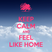 Clash: Keep calm and feel Like Home