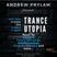 Andrew Prylam - Trance Utopia #066 [28.06.17]