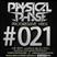 Physical Phase - Progressive Vibes 021 (2014-02-17)