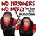 No Prisoners, No Mercy - Show 74