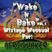 Wake N Bake Vol.1 (Dubstep - Drum & Bass Mix)