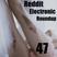 Reddit Electronic Roundup 47