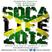 SOCA LIFE 2012 VOL. 10