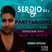 PARTY & RADIO Just Right Now SERƏIO Ss Episode 017