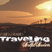 Traveling - Soulful House Session