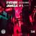 Future Jungle Sessions #4 REMIX