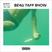Beau Taff Show #1 (Beau Travail)