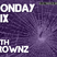 The Monday Mix feat. Brownz 08/20/12