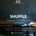 Live @ Shuffle Vol. 3 (6-20-2017)