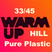 Warm Up Pure Plastic 33/45 HILL