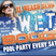 Wet Boogie, April 28th 2012. Music By Genario & Dj DynatonicEvent Promoters