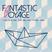 Fantastic (maiden) Voyage at Love Inn 3 Feb 17 - edited highlights