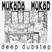 Működő Működ Radio Show Episode 2: DEEP DUBSTEP, b2b with Mystic Voip @ Lahmacun FM, 2019. 02. 08.