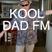 KOOL DAD FM