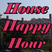 House Happy Hour: 8/20/2014