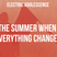 The Summer When Everything Changed