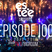 """ st Sessions "" Episode 100 Phase TWO/BIGROOM"