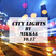 CITY LIGHTS 10.17 (DeepHouse Mix) BY NIKKAL-NIKOS KALOUDIS