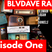 BLVDAVE Podcast Episode 1(5/22)