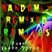Randomly Remixed Remixes