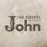 The Everlasting Word - John 1:1-5 - The Gospel according to John