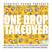 One Drop Takeover 2018 by Straight Sound