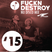FUCKNDESTROY '15 NU DISCO