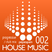 HOUSE MUSIC 002  progressive / club mix