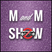 M and M Show - Week 17