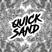 Quicksand weekly mix