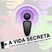 PodSecret 08. Podcast do A Vida Secreta. Nerd, geeks, erotismo, design, fetiches, moda e mais...