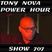 Tony Nova Power Hour Show 707 | Podcast (No Talking)