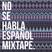 No Se Habla Español Mixtape