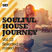 Soulful House Journey Vol. 12