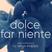 DOLCE FAR NIENTE #026 @ LOUNGE FM UA