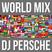 WORLD MIX #1 - DJ PERSCHE