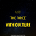 "164:Use ""The Force"" With Culture"
